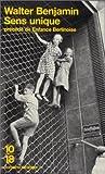 Sens unique, précédé d'une enfance berlinoise