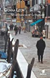Donna Leon - Venezianische Scharade [VHS]