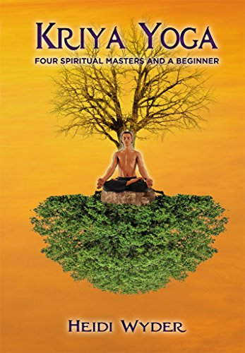 Kriya Yoga: Four Spiritual Masters and a Beginner (English Edition)