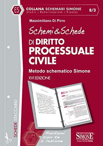 Schemi & Schede di Diritto Processuale Civile: Metodo schematico Simone