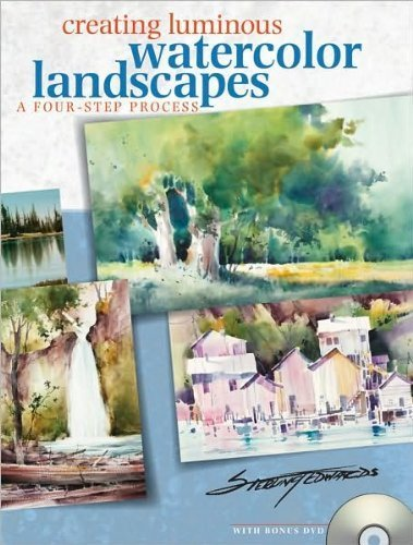 Sterling Edwards'sCreating Luminous Watercolor Landscapes [Hardcover](2010)