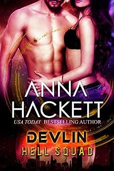 Devlin: Scifi Alien Invasion Romance (Hell Squad Book 11) by [Anna Hackett]