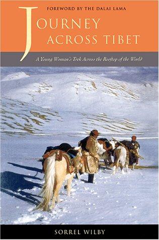 Journey Across Tibet: A Young Woman's Trek Across the Rooftop of the World (Adventura Books)