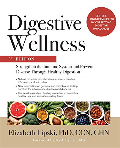 Digestive Wellness: Strengthen the Immune System and Prevent Disease Through Healthy Digestion, Fifth Edition (English Edition)