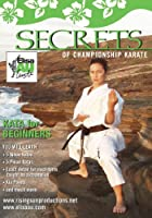 Secrets of Championship Karate: Karate for Begin [DVD]