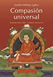 Compasión universal: Inspiración para tiempos difíciles