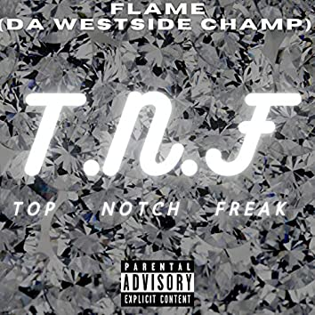 Top Notch Freak
