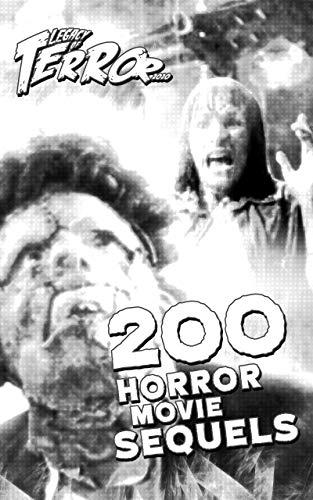 Legacy of Terror 2020: 200 Horror Movie Sequels (English Edition)