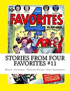 Stories From Four Favorites #11: Magno - Lightning - Unknown Soldier -  Captain Courageous