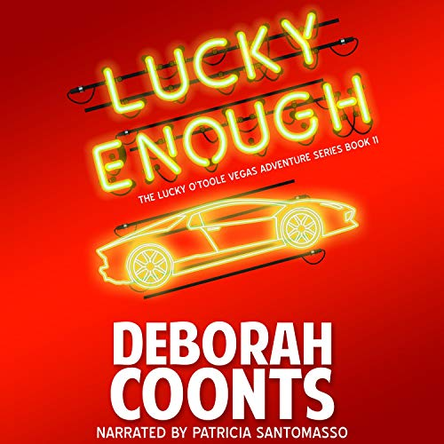 Lucky Enough Audiobook By Deborah Coonts cover art