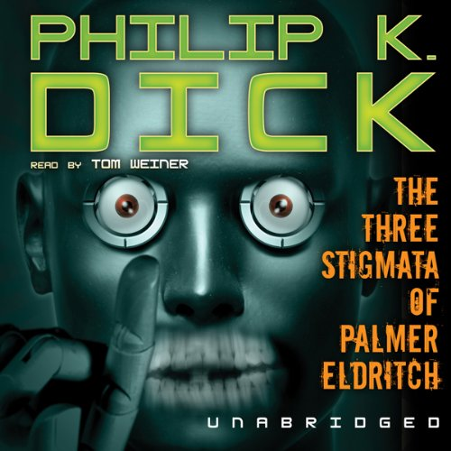The Three Stigmata of Palmer Eldritch  Audiolibri