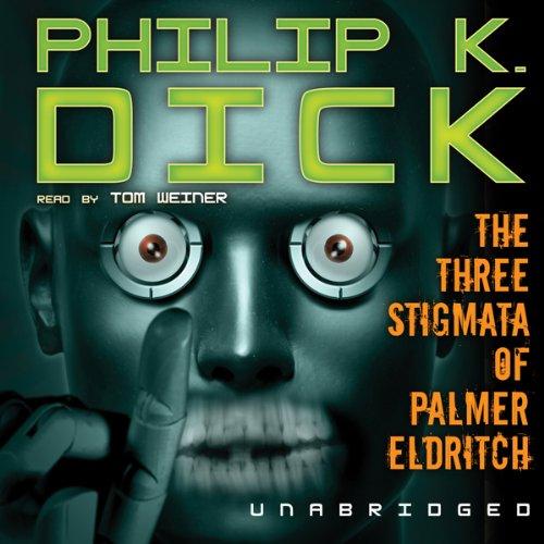 The Three Stigmata of Palmer Eldritch cover art