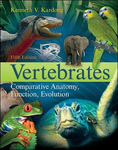 Vertebrates: Comparative Anatomy, Function, Evolution