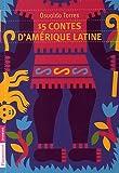 15 contes d'Amérique Latine