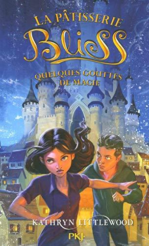 La pâtisserie Bliss - tome 05 : Quelques gouttes de magie (5)