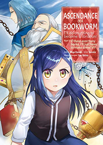 Ascendance of a Bookworm (Manga) Part 1 Volume 7 (Ascendance of a Bookworm (Manga) Part 1, 7)