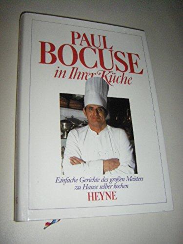 Der neue Paul Bocuse. Die große Kunst der bürgerlichen Küche