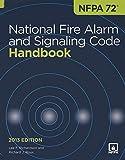 Nfpa 72: National Fire Alarm and Signaling Code Handbook, 2013 Edition