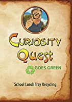 Curiosity Quest Goes Green: School Lunch Tray Recycling [DVD]