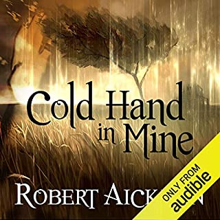 Cold Hand in Mine                   By:                                                                                                                                 Robert Aickman                               Narrated by:                                                                                                                                 Reece Shearsmith                      Length: 8 hrs and 49 mins     80 ratings     Overall 3.9