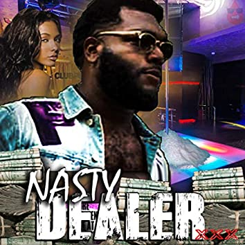 Nasty Dealer (feat. Nite Dawg)