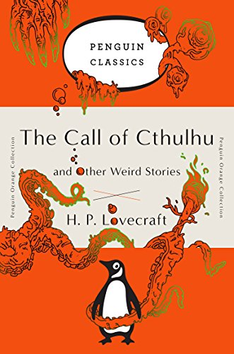 The Call of Cthulhu and Other Weird Stories: (Penguin Orange Collection)の詳細を見る
