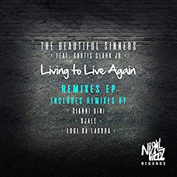Living To Live Again - Remix EP