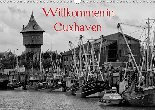 Willkommen in Cuxhaven (Wandkalender 2021 DIN A3 quer)