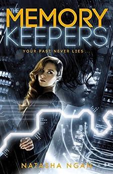The Memory Keepers by [Natasha Ngan]