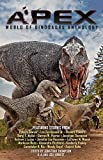 Apex: World of Dinosaurs Anthology