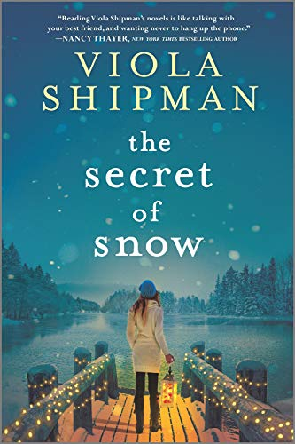 The Secret of Snow: A Novel