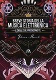 Breve storia della musica elettronica e delle sue protagoniste