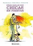 Cómo hablar con chicas en fiestas (Biblioteca Neil Gaiman) (Spanish Edition)
