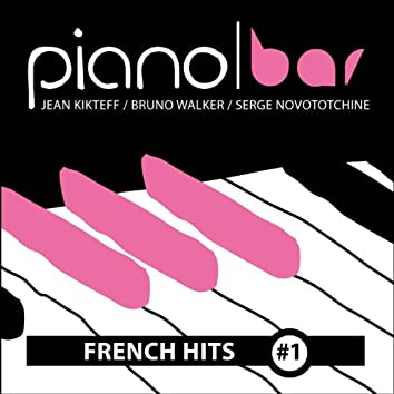 Piano Bar: French Hits, Vol. 1