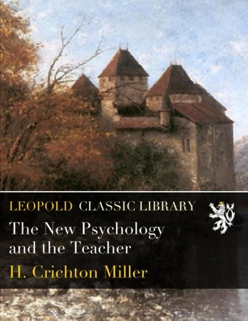 存在する明確に謝罪するThe New Psychology and the Teacher