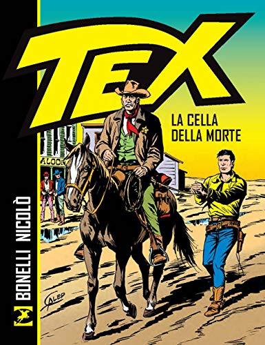 La cella della morte. Tex