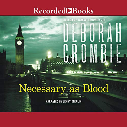 Necessary as Blood Audiobook By Deborah Crombie cover art