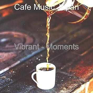 Vibrant - Moments