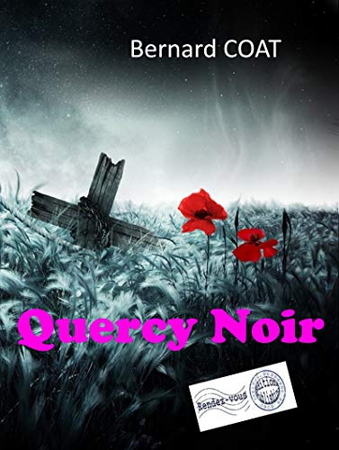 QUERCY NOIR (French Edition)