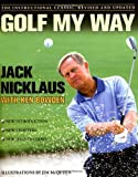 Best Golf Instruction Books - Golf My Way: The Instructional Classic, Revised Review