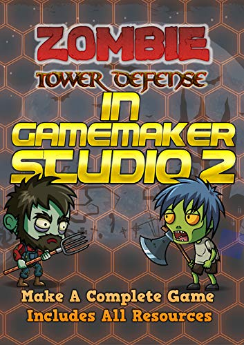 Zombie Tower Defense Game In GameMaker Studio 2 (English Edition)