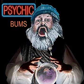 The Psychic Bum Lottery, Pt. 1