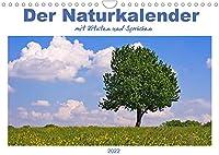 Der Naturkalender mit Zitaten und Spruechen (Wandkalender 2022 DIN A4 quer): Fotografien aus der Natur begleiten mit Spruechen und Zitaten durch das Jahr (Monatskalender, 14 Seiten )