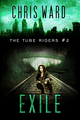 The Tube Riders: Exile (English Edition)