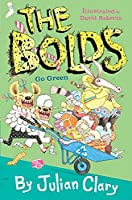 The Bolds Go Green (The Bolds, 6)