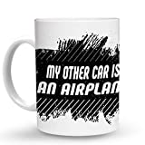 Makoroni - MY OTHER CAR IS AN AIRPLANE 6 oz Ceramic Espresso Shot Mug/Cup Design#23