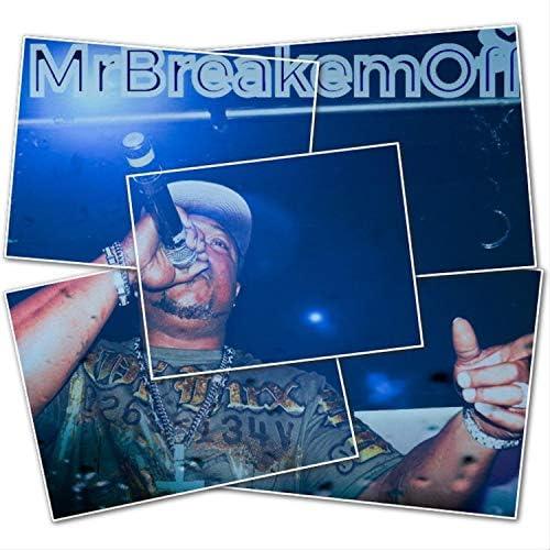 MrBreakem Off Aka SonOfire