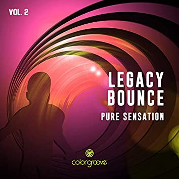 Legacy Bounce, Vol. 2 (Pure Sensation)
