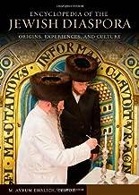 Encyclopedia of the Jewish Diaspora: Origins, Experiences, and Culture (3 Volume Set)
