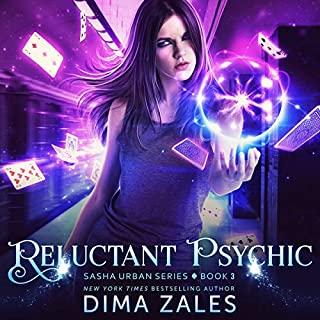 Reluctant Psychic     Sasha Urban Series, Book 3              Written by:                                                                                                                                 Dima Zales,                                                                                        Anna Zaires                               Narrated by:                                                                                                                                 Emily Durante                      Length: 9 hrs and 13 mins     Not rated yet     Overall 0.0